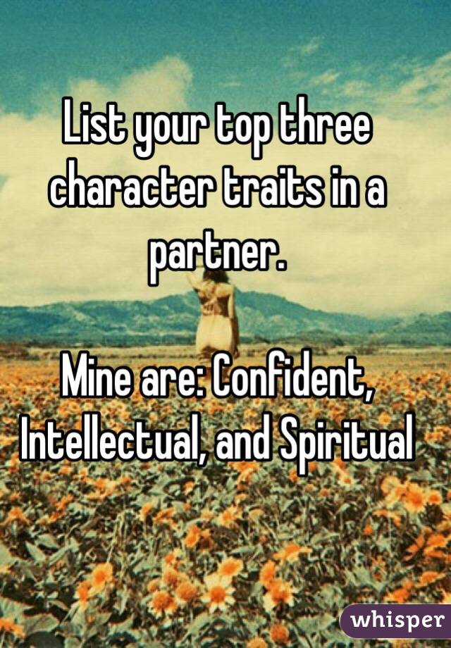 Spiritual Character Traits Three Character Traits in