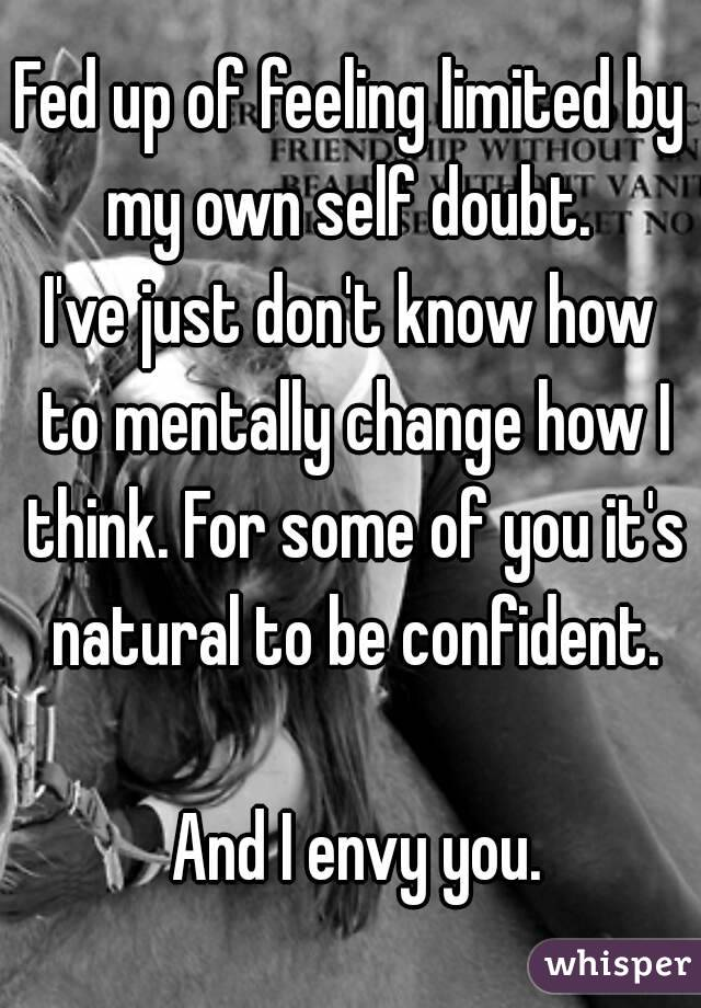 how to stop having self doubt