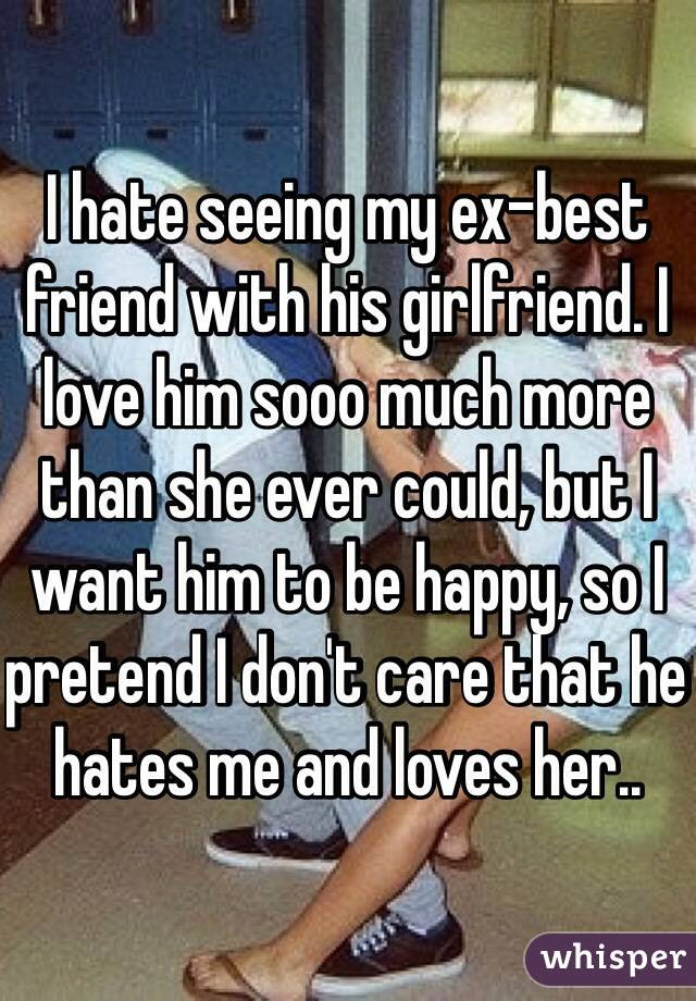 My best friend is dating someone i dont like