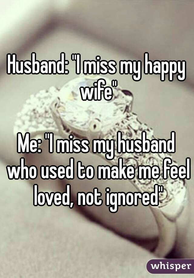 How Do I Make My Husband Miss Me 3