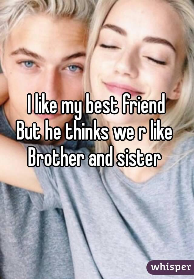 dating your best friends younger brother Dating a friends brother or cousin can get pretty awkward she even started making jokes about how we were going to be best friends and sisters.
