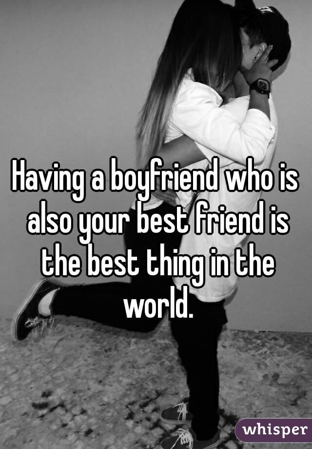 Your best friend is...?