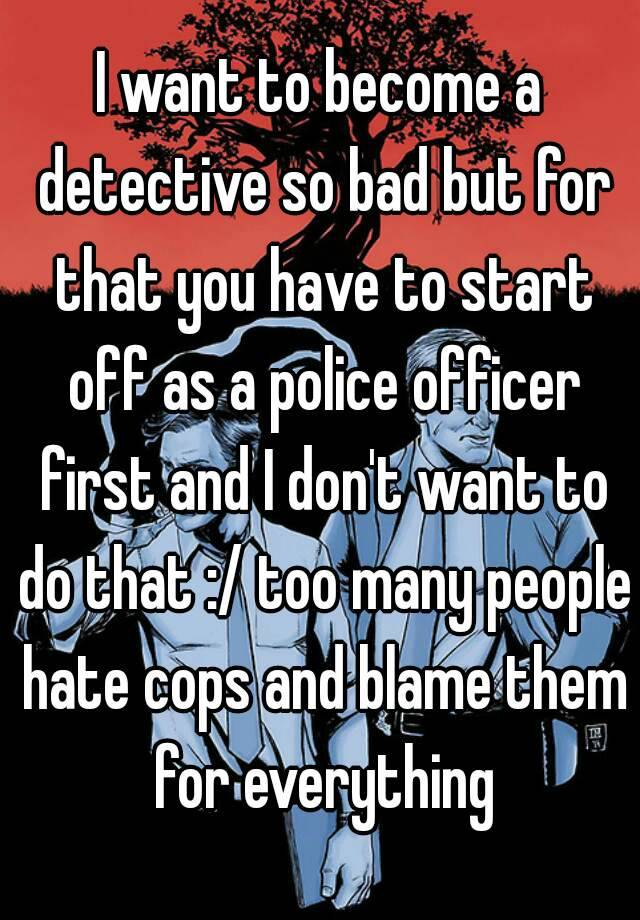 why i want to be a police officer