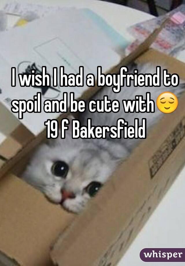i Wish i Had a Boyfriend Like This i Wish i Had a Boyfriend to