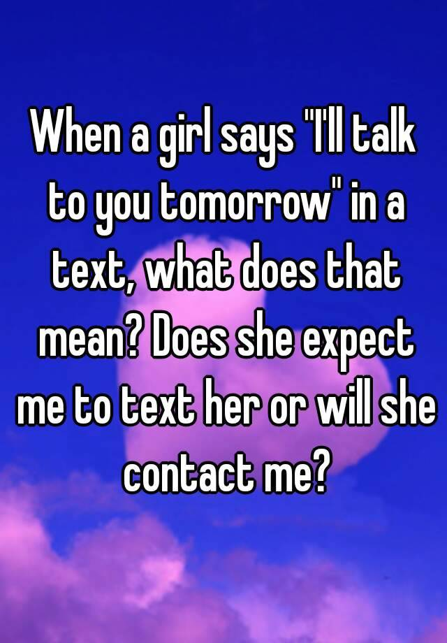 """final text chat with girlfriend Here is a good text message to send a girl that i learned from rob judge """"drinks later"""" so simple, but sends the exact message you want when texting a girl."""