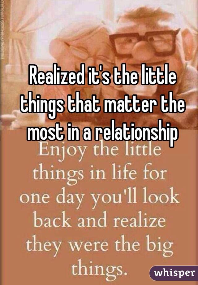 the little things matter in a relationship