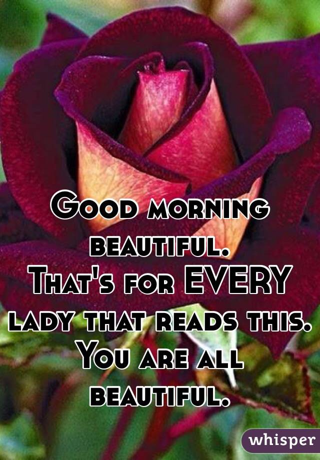 Good Morning Lady German : Good morning beautiful that s for every lady reads