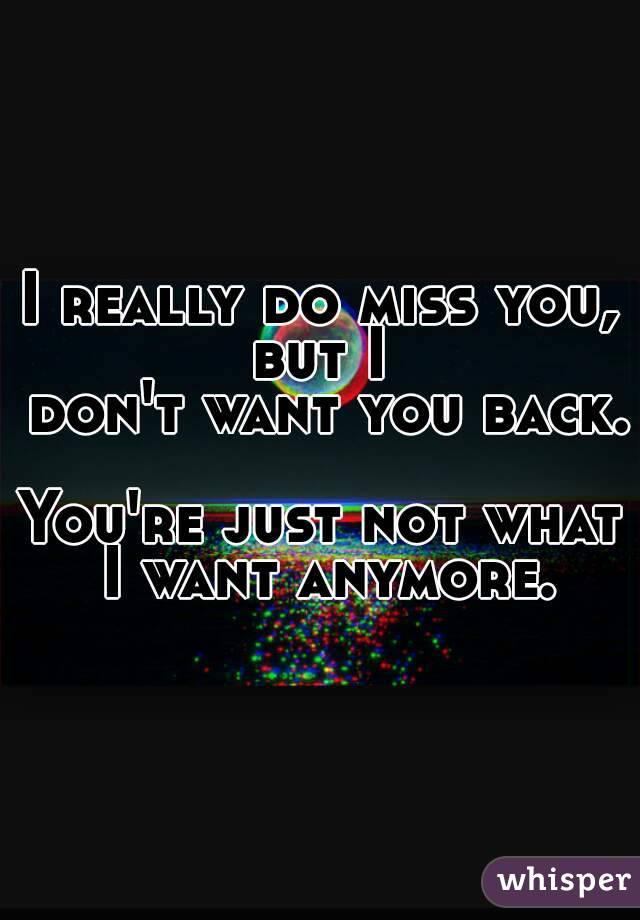 i dont want u anymore