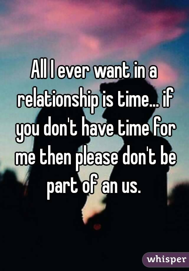 i dont have time for a relationship