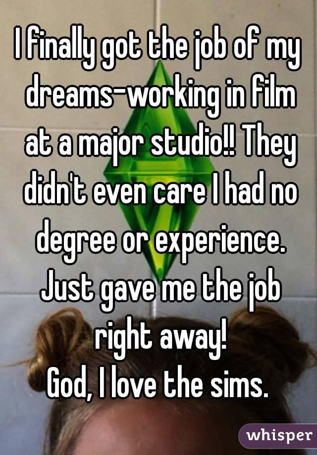Finally Got a Job i Finally Got The Job of my