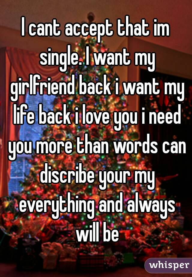 I Love My Girlfriend But Want To Be Single