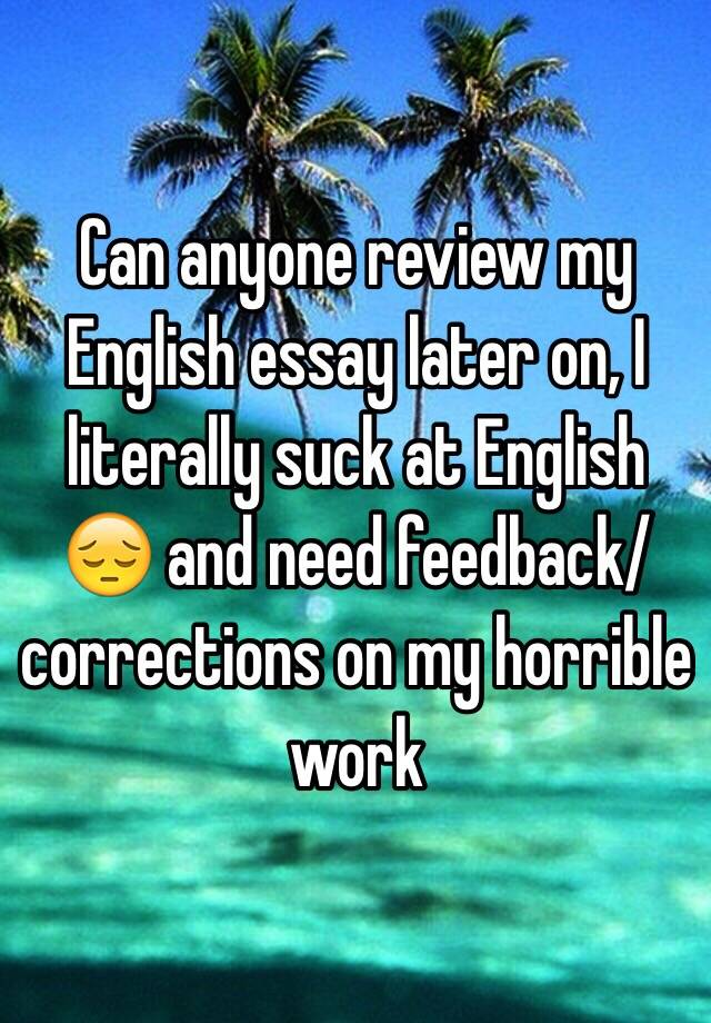 Review on my English Essay?