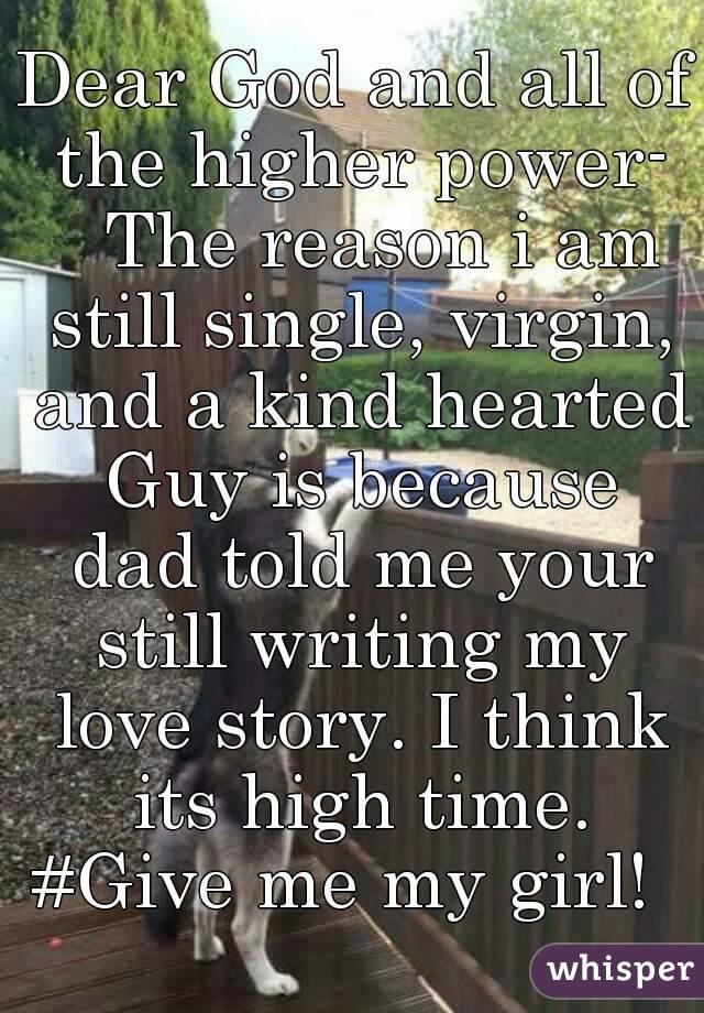 My dad think i am still a virgin