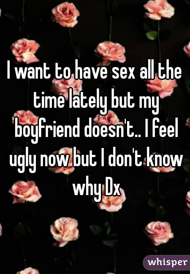do not want to have sex