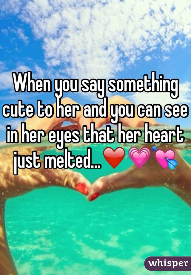 Lyric say something lyrics : you say something cute to her and you can see in her eyes that her ...