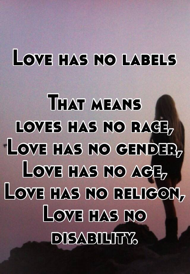 Image result for love has no labels