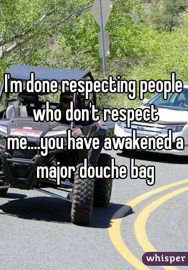 How to deal with people who don't respect me?