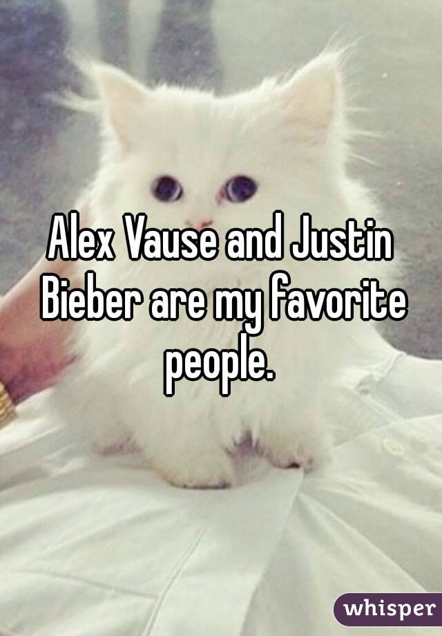 Alex Vause and Justin Bieber are my favorite people.