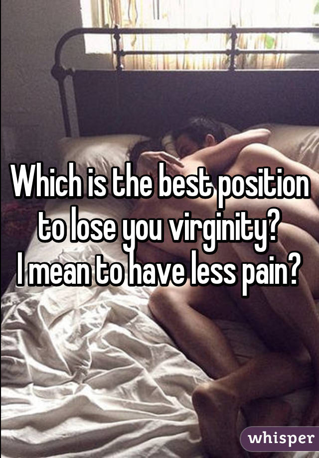 Agree, position for taking virginity apologise