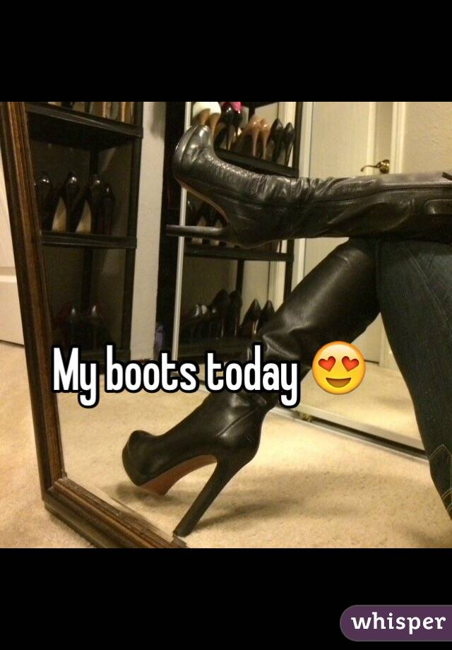 My boots today 😍