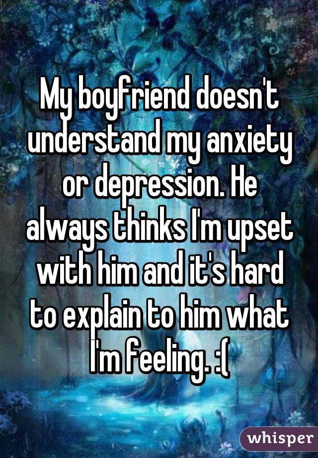 Is it my anxiety ? or is it my boyfriend?