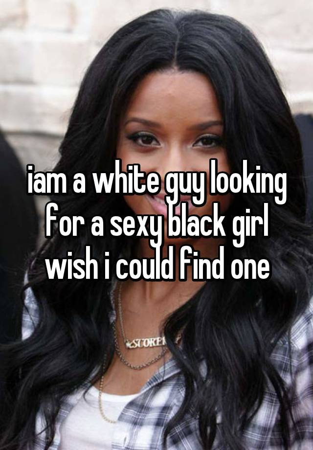 White girl dating a black guy whisper