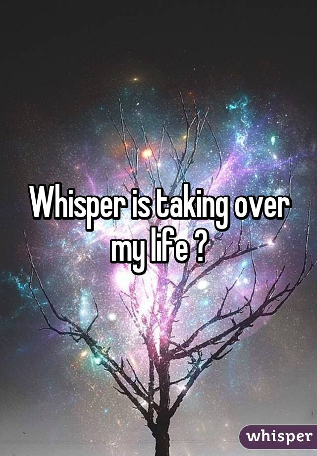 Whisper is taking over my life 😅