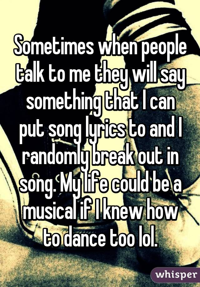 Lyric lyrics to something : Sometimes when people talk to me they will say something that I ...