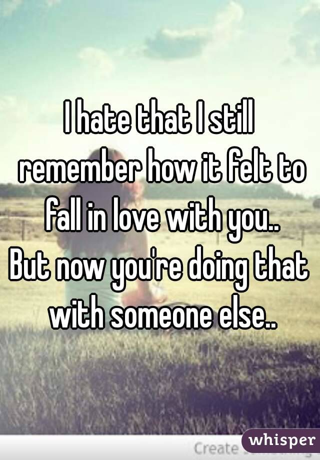 dating when youre still in love with someone else Home blog  online dating  the one thing you should absolutely not do when dating  the one thing you should absolutely not do  dating someone else and that.