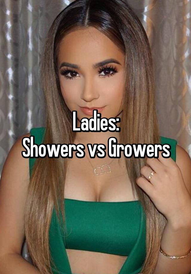 Showers Vs Growers