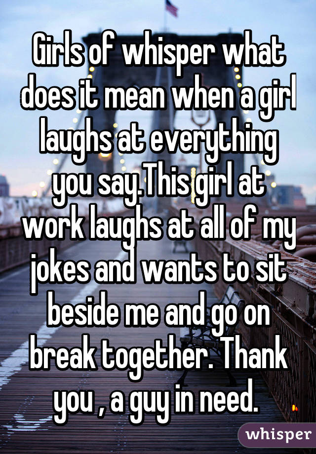 What does it mean if a girl jokes about dating you