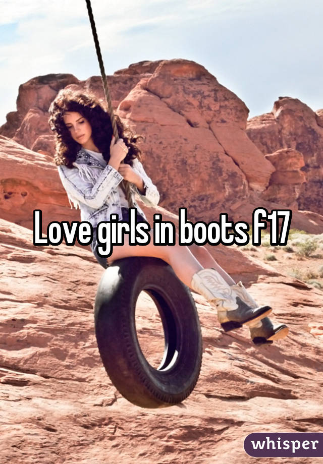 Love girls in boots f17