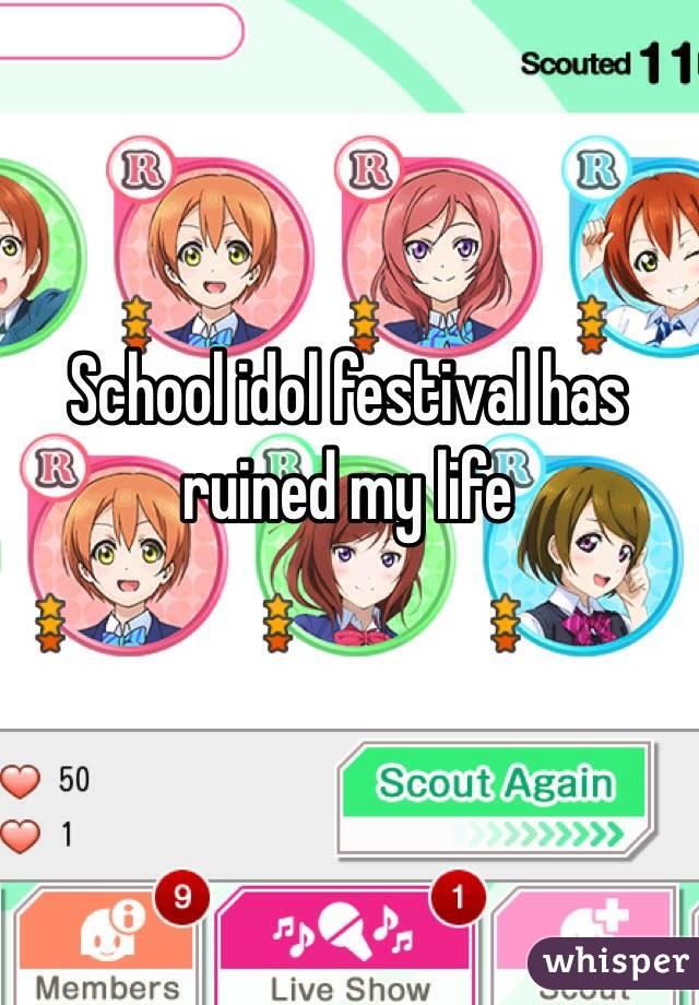 School idol festival has ruined my life