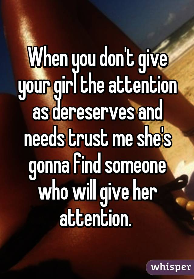 how to give someone attention