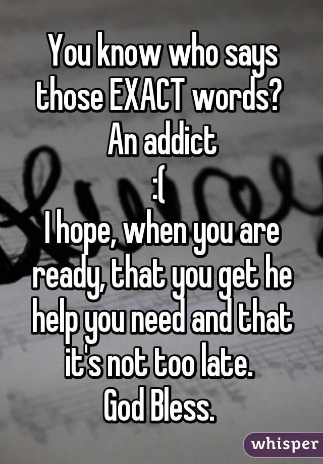 Exact words
