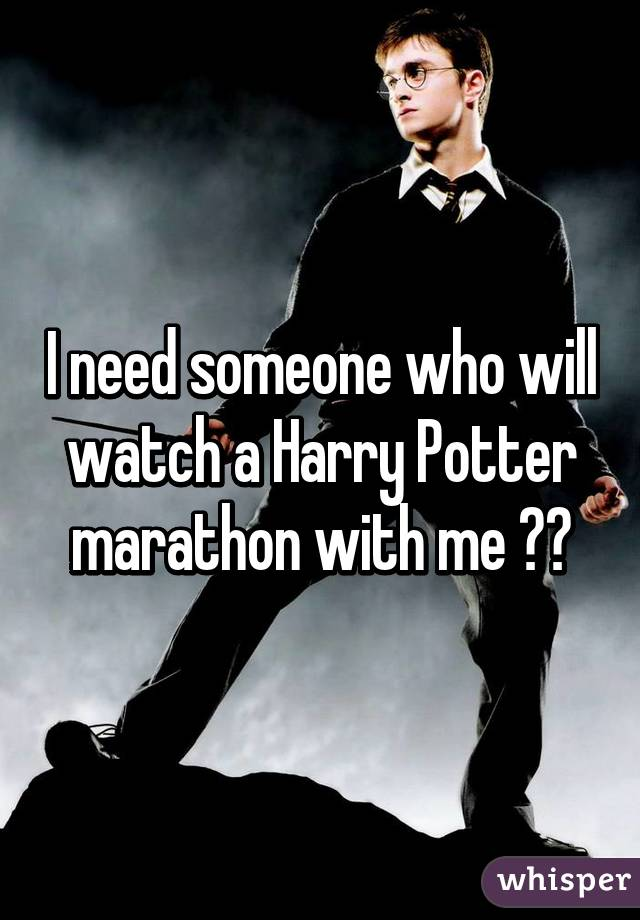 I need someone who will watch a Harry Potter marathon with me ⚡️