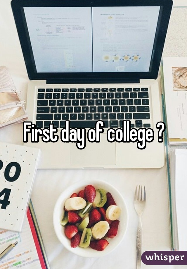 First day of college 😐