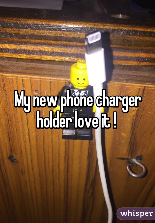 My new phone charger holder love it !