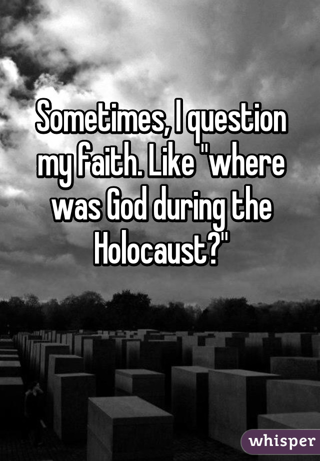 Where was god during the holocaust essay