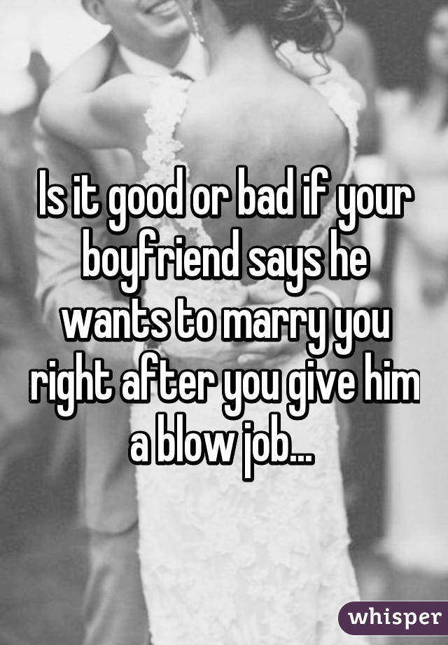 best blow jobd dating help