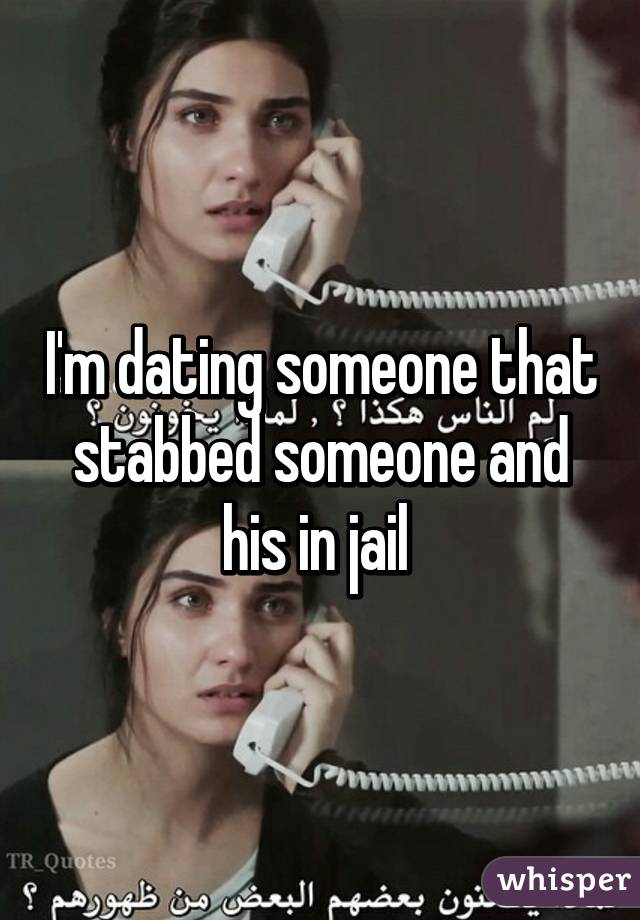 Dating someone in jail