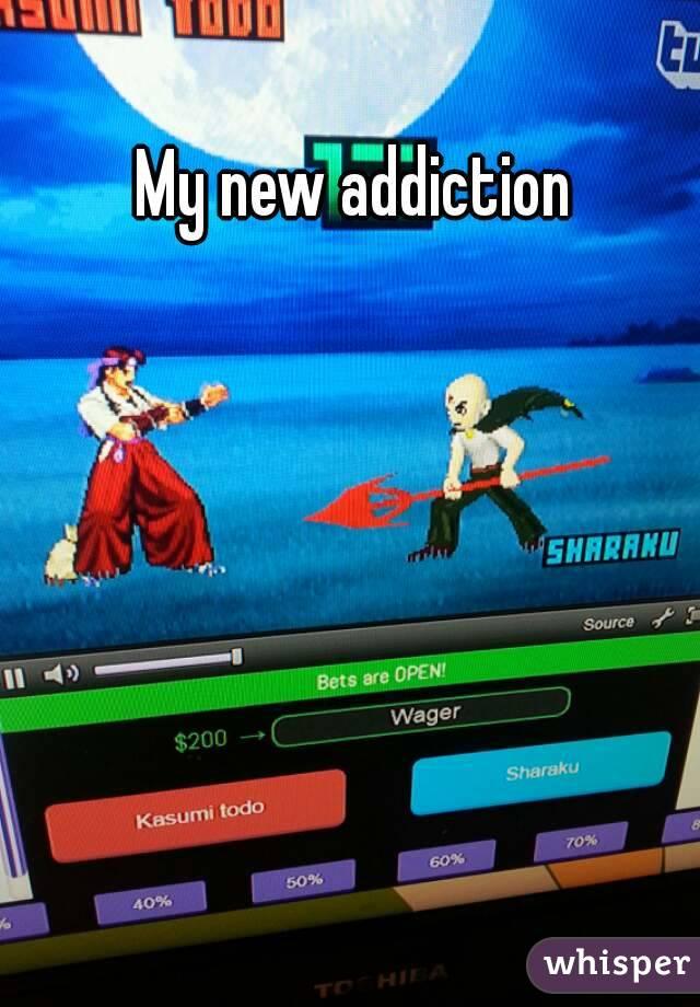 My new addiction