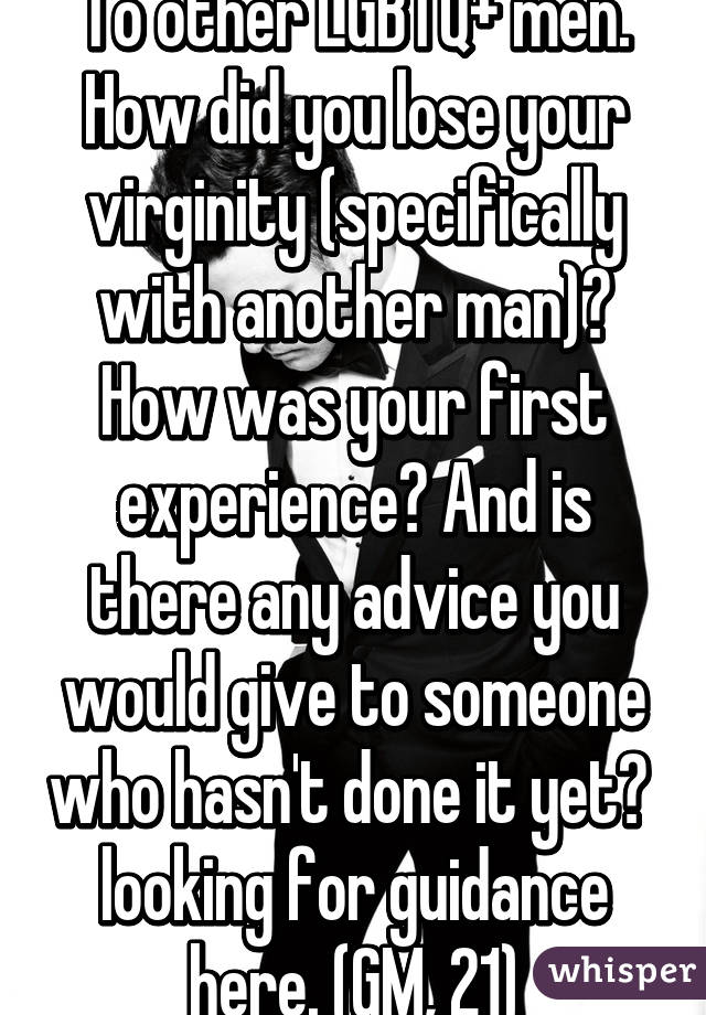 Advice for men losing virginity