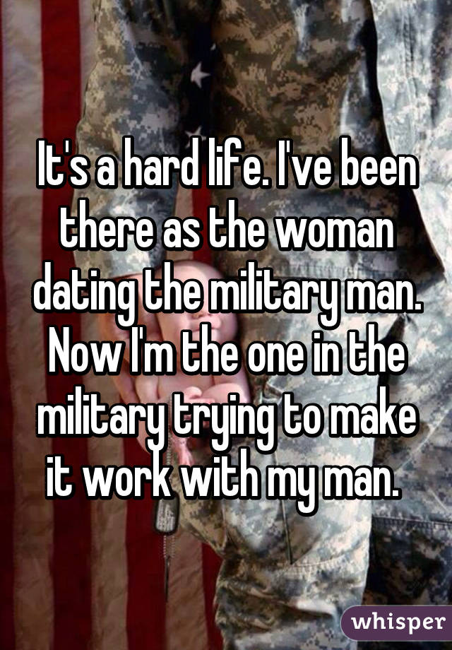 Dating A Military Man Is Hard