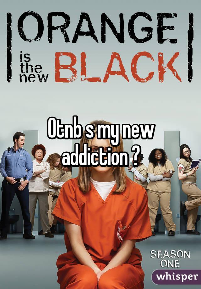 Otnb s my new addiction 😍