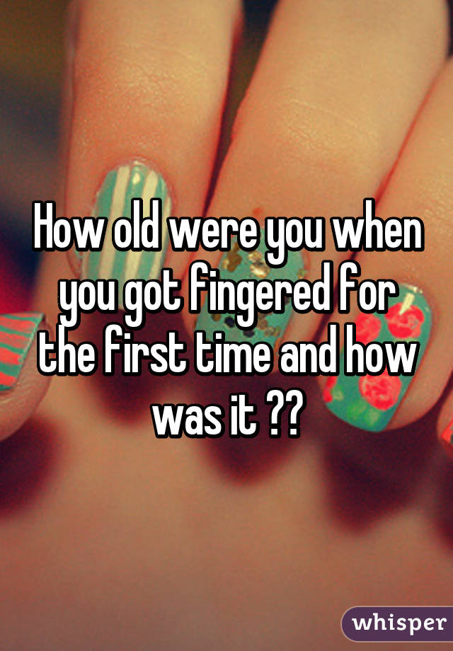 How do i finger myself for the first time