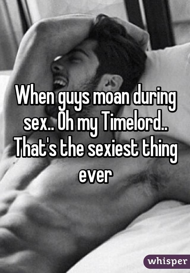 Do Guys Moan During Sex 96