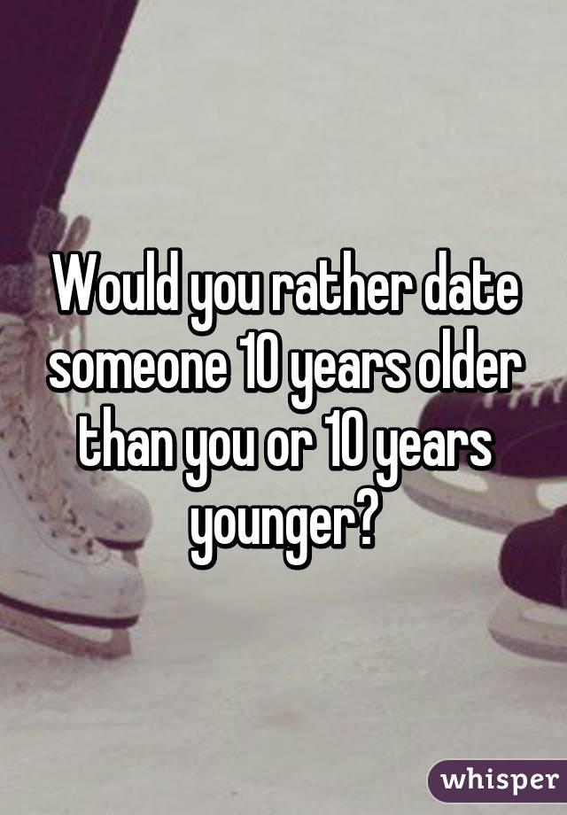 dating a man ten years older than me