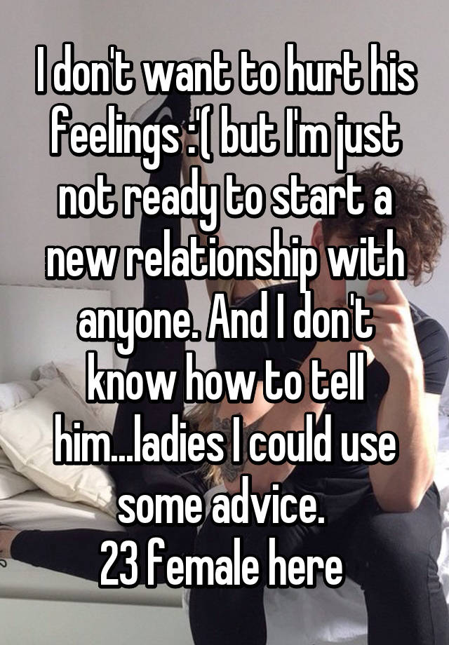 i actually dont know how to sgtart a relationship