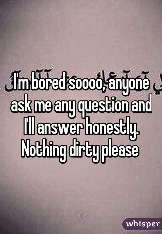 Please answer!? Anyone!?